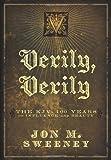 Verily, Verily, Jon M. Sweeny, 0310320259