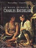 Le musée retrouvé de Charles Baudelaire