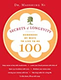 Secrets of Longevity is full of surprising, all-natural ideas for living a longer, healthier life, happier. As a 38th-generation doctor specializing in longevity, Dr. Mao (as he's known to his patients) knows the answers—and they're surprisingly simp...