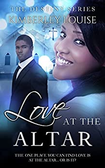 Love at the Altar: A Christian Romance (The Destiny Book 1) by [Woolery, K.L.]