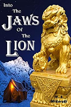 Into The Jaws Of The Lion (The Arkana Archaeology Mystery Series Book 5) by [Wikarski, N. S.]
