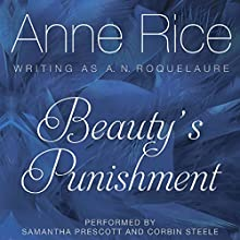 Beauty's Punishment Audiobook by Anne Rice Narrated by Corbin Steele, Samantha Prescott