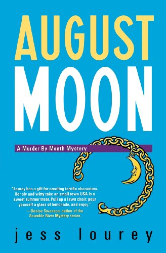 August Moon (Murder-by-Month Mysteries, No.