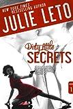 Dirty Little Secrets: Sexy Suspense (Dirty Series Book 1)