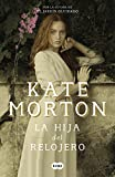 La hija del relojero (Spanish Edition)