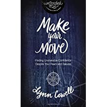 Make Your Move with DVD: Finding Unshakable Confidence Despite Your Fears and Failures (InScribed Collection)