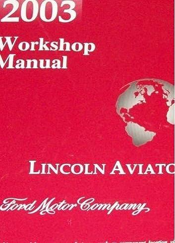 2003 lincoln aviator truck suv service shop repair manual brand new rh amazon com Lincoln Aviator Engine Problems 2003 lincoln aviator repair manual pdf