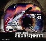 Kapelle Elias Grobschnitt (Die Grobschnitt Story 0) by Grobschnitt (2011-05-03)