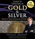 Guide to Investing in Gold and Silver...
