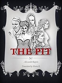 The Pit by [Kuprin, Alexander]