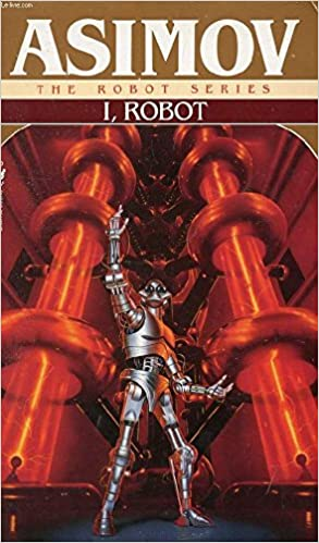 Image result for i robot isaac asimov