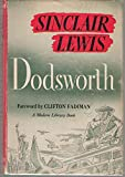 Dodsworth: A Novel: (Modern Library 252.1)