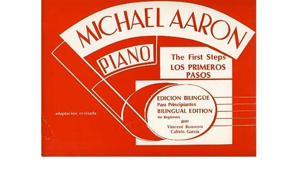 AARON - Curso para Piano: Lecciones (Preparatorio) Los Primeros Pasos Metodo Moderno para Piano: AARON: 9780769238470: Amazon.com: Books