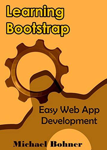 Learning BOOTSTRAP: Easy Web App Development