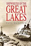 Shipwrecks of the Great Lakes, Paul Hancock, 1882376846