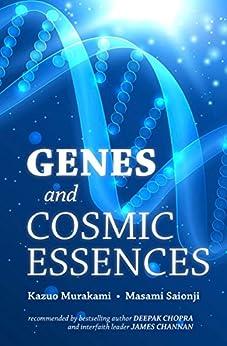 Genes and Cosmic Essences by [Murakami, Kazuo, Saionji, Masami]