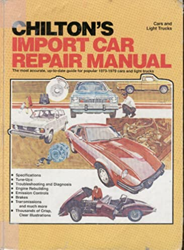 chilton s import car repair manual 1979 9780801968181 amazon com rh amazon com Eve Chilton Eve Chilton