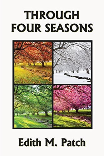 (Through Four Seasons (Yesterday's Classics) (Nature and Science Readers) )