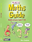 img - for Blake's Maths Guide Middle Primary Ages 7-10 book / textbook / text book