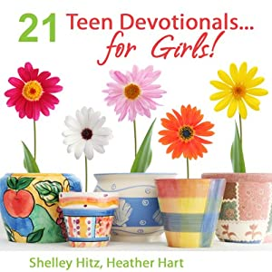 21 Teen Devotionals...For Girls! Audiobook