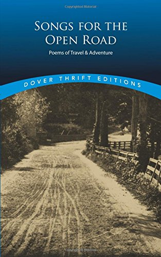 Songs for the Open Road: Poems of Travel and Adventure (Dover Thrift Editions) (Tapa Blanda)