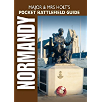 Major and Mrs Holt's Pocket Battlefield Guide To Normandy (Major and Mrs Holt's Battlefield Guides)