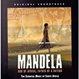 Mandela: Son Of Africa, Father Of A Nation - Original Soundtrack