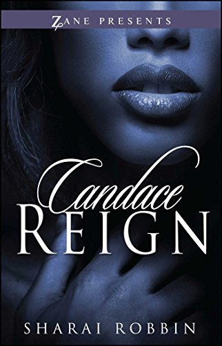 Candace Reign (Zane Presents)