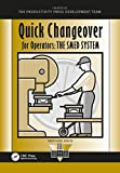 Quick Changeover for Operators Learning Package: Quick Changeover for Operators: The SMED System (The Shopfloor Series) (Volume 3)