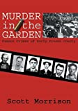 Murder in the Garden, Scott Morrison, 0941936996