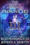 The Fourth Awakening Chronicles III (The Fourth Awakening:Chronicles Book 3)