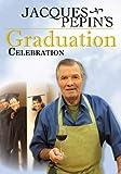 Jacques Pepin's Graduation Celebration by Janson Media by KQED-Tv
