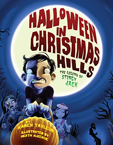 Halloween in Christmas Hills: The Legend of Stingy