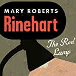 The Red Lamp | Mary Roberts Rinehart