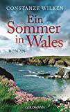 Ein Sommer in Wales: Roman