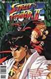 Street Fighter II: The Animated Movie (Official Comic Adaptation, No. 1)