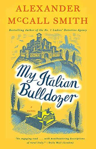 My Italian Bulldozer: A Paul Stuart Novel (1) (Paul Stuart Series)