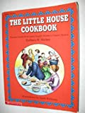 The Little House Cookbook: Frontier Foods from Laura Ingalls Wilder's Classic Stories (packaged with gingerbread man cookie cutter)