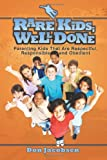 Rare Kids Well Done, Don Jacobsen, 1450736521