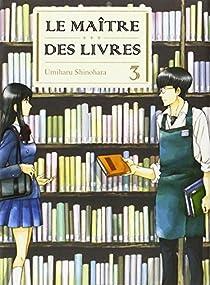 Le maître des livres, tome 3 par Shinohara