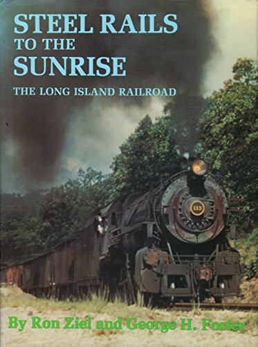 Steel Rails to the Sunrise: The Long Island Railroad