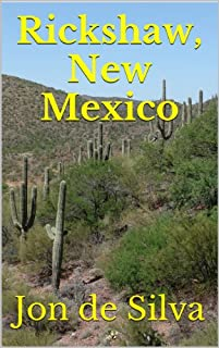Rickshaw, New Mexico by Jon de Silva ebook deal
