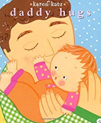 Daddy Hugs (Classic Board Books)