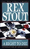 A Right to Die (Nero Wolfe)
