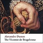 The Vicomte de Bragelonne: Ten Years After Hörbuch von Alexandre Dumas Gesprochen von: Simon Vance