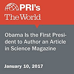 Obama Is the First President to Author an Article in Science Magazine