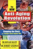 img - for New Anti-Aging Revolution: Stop the Clock: Time Is on Your Side for a Younger, Stronger, Happier You by Dr Ronald Klatz (2003-01-01) book / textbook / text book