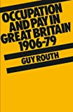 img - for Occupation and Pay in Great Britain 1906 79 book / textbook / text book