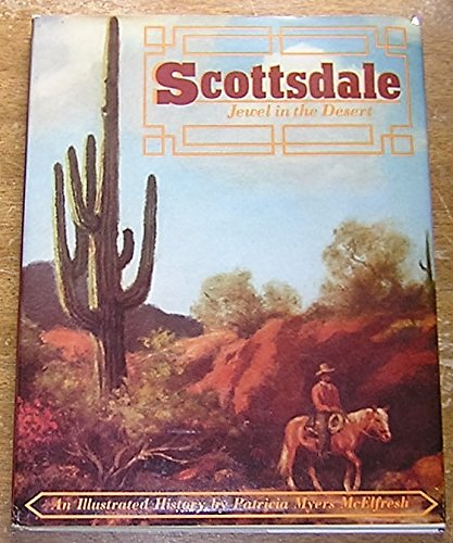 Scottsdale : Jewel in the Desert - An Illustrated - Scottsdale Az Stores In
