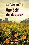 UNE SOIF DE DOUCEUR par Sordelli
